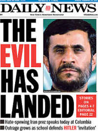 The New York Daily News cover when Iranian President Mahmoud Ahmadinejad came to New York in 2007