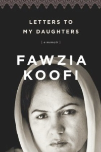 Letter to my Daughters by Fawzia Koofi